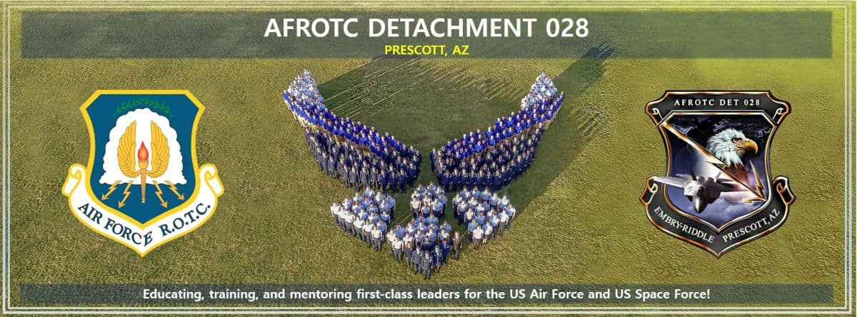 AFROTC Detachment 028 - Prescott, AZ: Educating, training, and mentoring first-class leaders for the US Air Force and US Space Force